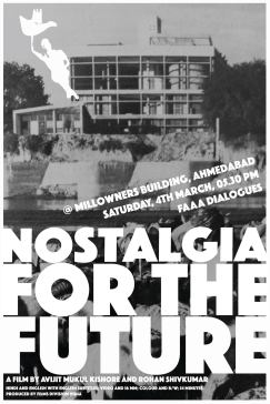 Nostalgia Ahmedabad Mill Owners Building screening web invite